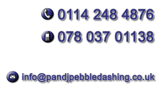 P and J Contractors, Pebble Dashing, Sheffield